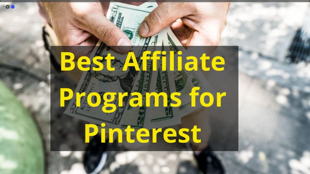 Best Affiliate Programs for Pinterest-1